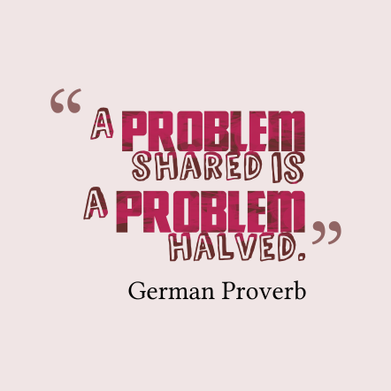 A-problem-shared-is-a__quotes-by-German-Proverb-18